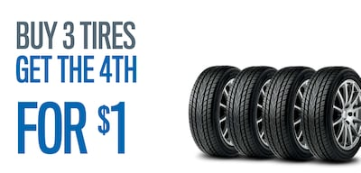 BUY 3 TIRES, GET THE 4TH  FOR ONLY A BUCK!