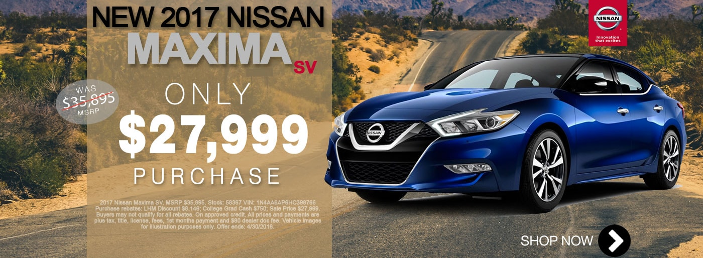 New Nissan Maxima For Sale April Monthly Special Net $27,999 Larry H Miller Nissan San Bernardino