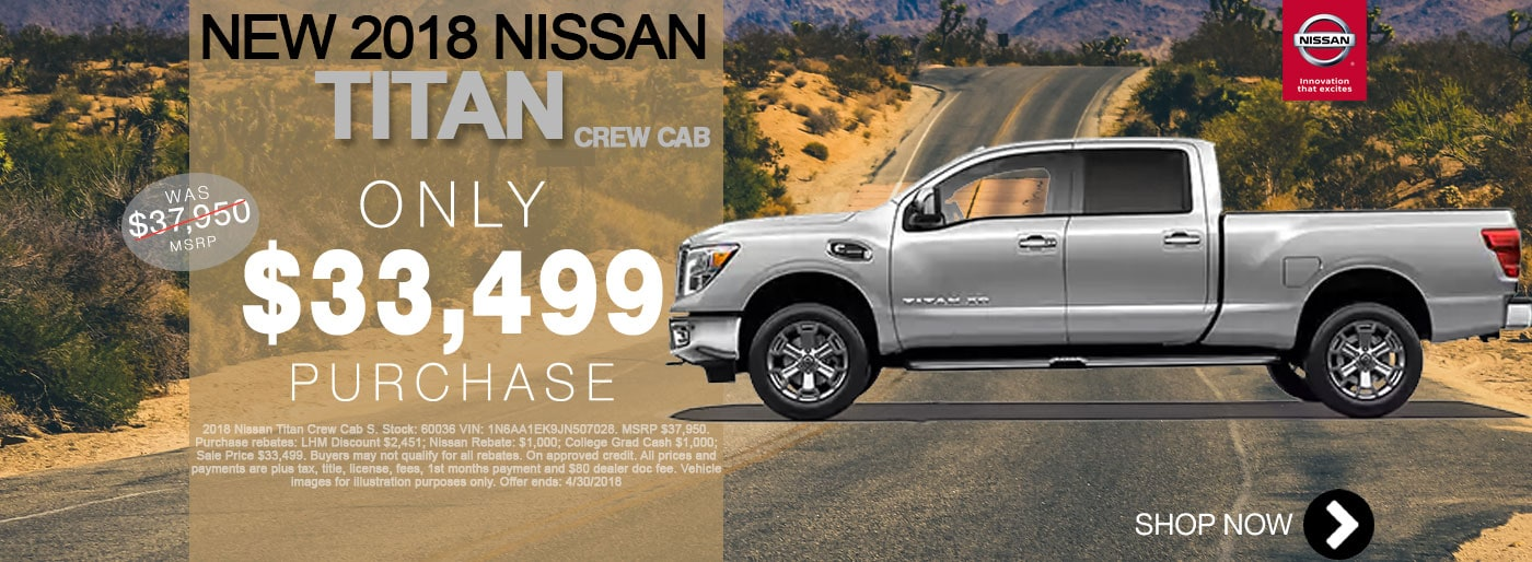 New Nissan Titan For Sale April Monthly Special Net $33,499 Larry H Miller Nissan San Bernardino
