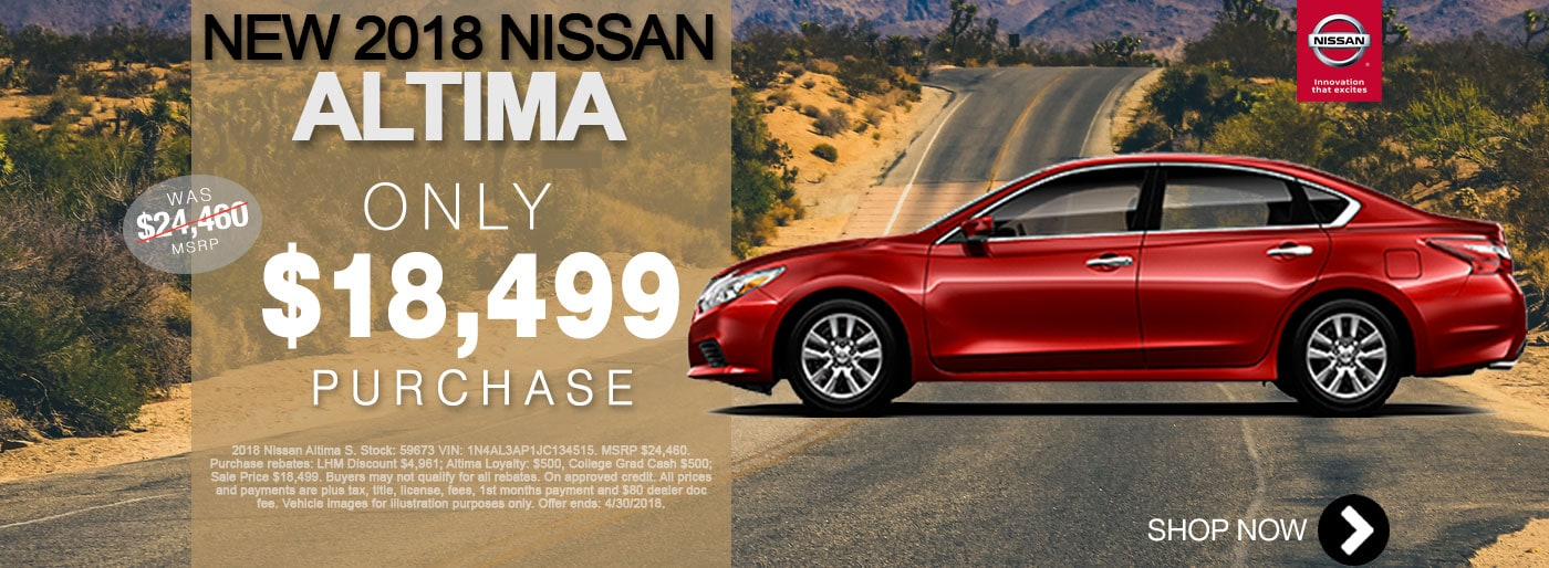 New Nissan Altima S For Sale April Monthly Special Net $18,499 Larry H Miller Nissan San Bernardino