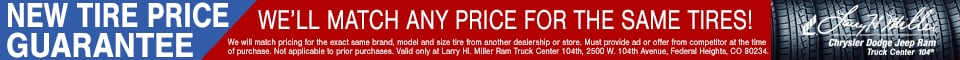 Tire Price Match Guarantee at Larry H. Miller Chrysler Dodge Jeep Ram 104th Truck Center
