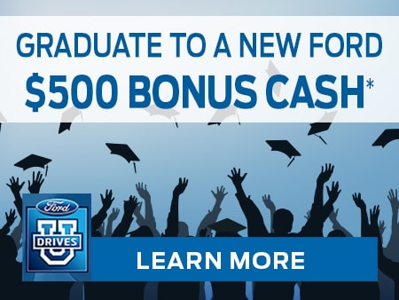 Graduate to a New Ford with $500 Bonus Cash