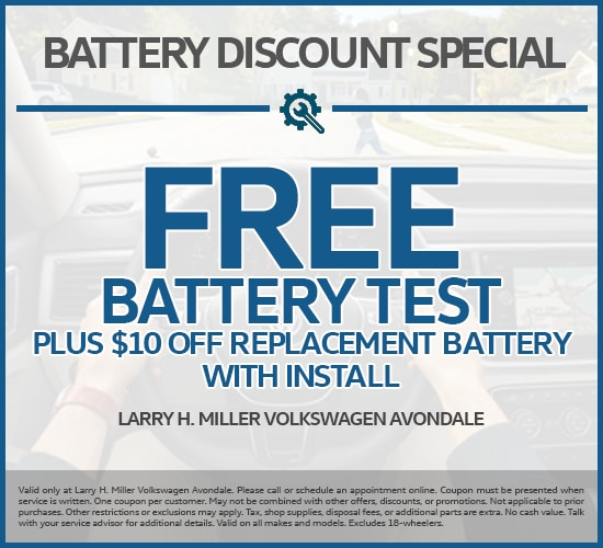 Free Battery Test Plus $10 Off Replacement Battery With Install at Larry H. Miller Volkswagen Avondale