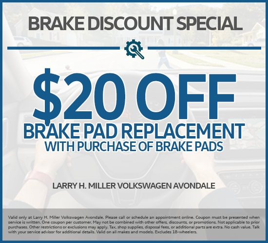 $20 Off Brake Pad Replacement With Brake Pad Purchase at Larry H.  Miller Volkswagen Avondale
