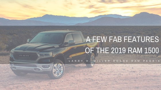 A Few Fab Features of the 2019 RAM 1500