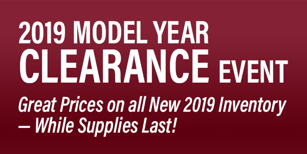 Great Prices on new 2019 Inventory while supplies last during our 2019 Model Year CLEARANCE Event in Peoria, AZ.