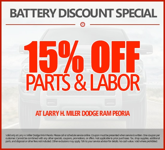 15% Off Batteries Parts & Labor at Larry H. Miller Dodge Ram Peoria