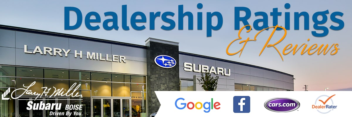 Cars Com Dealer Reviews >> Reviews Ratings Larry H Miller Subaru Boise