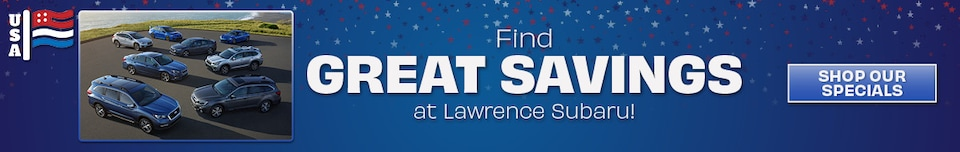 Find Great Savings at Lawrence Subaru! - Feb