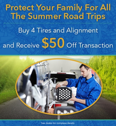 Buy 4 Tires and Receive $50 Off Transaction