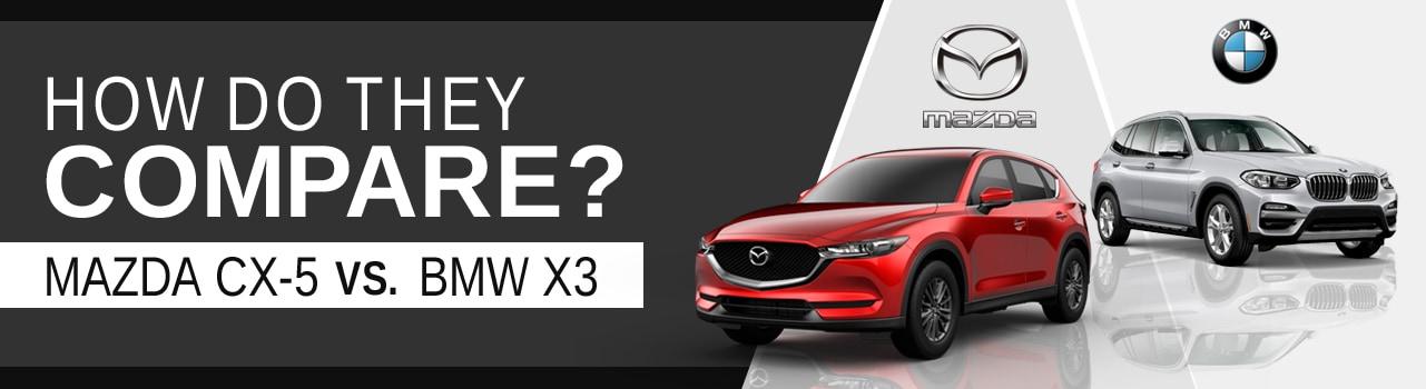 Lester Glenn Mazda >> The 2019 Mazda CX-5 Compared with the 2019 BMW X3 | Lester ...