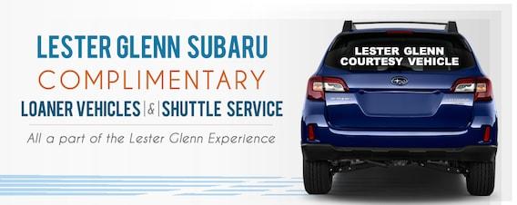 Lester Glenn Subaru >> Lester Glenn Subaru Complimentary Loaner Vehicles Shuttle