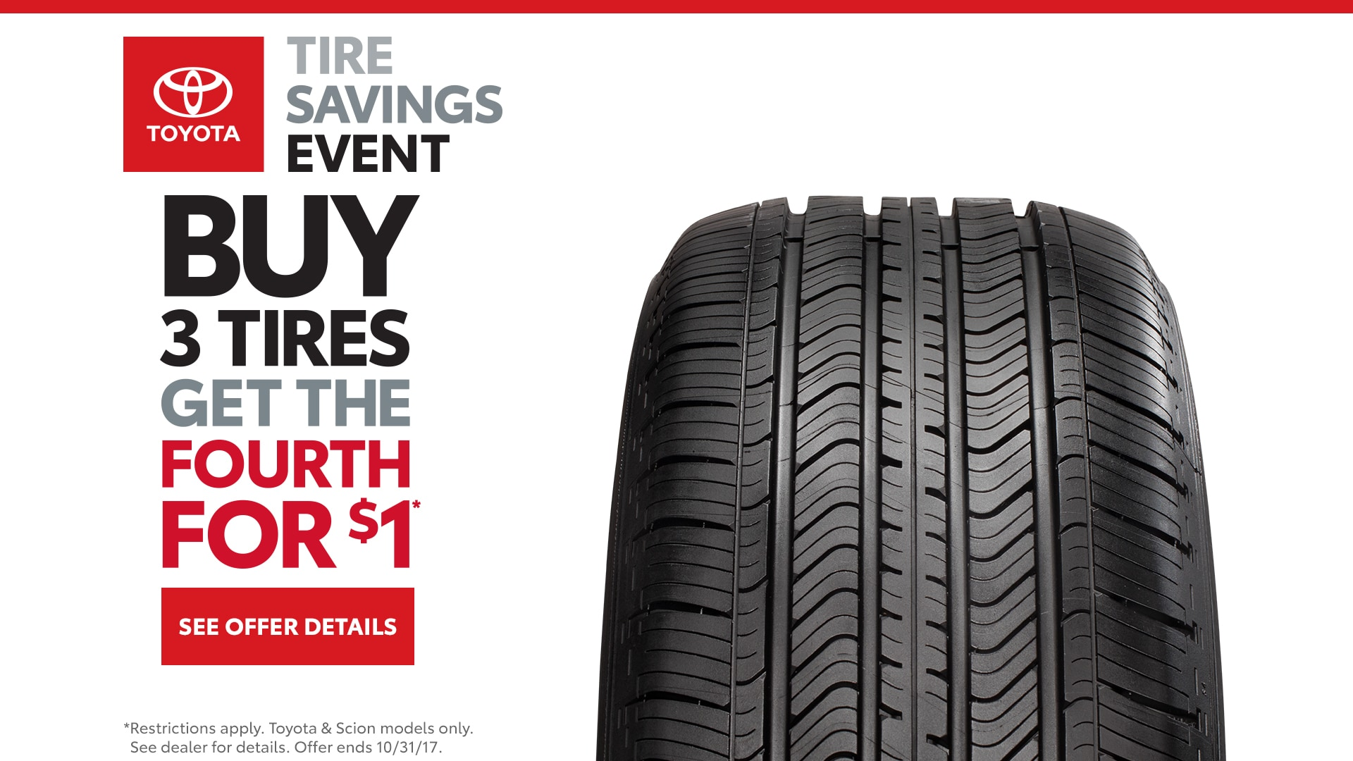 Toyota Tire Deals >> Buy 3 Tires Get The Fourth For 1 Lewis Toyota Of Garden City