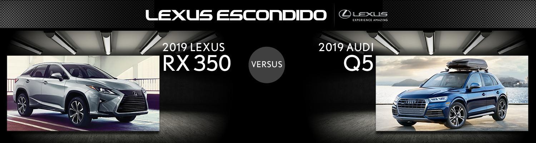 2019 LEXUS RX 350 VS  2019 AUDI Q5 | ESCONDIDO, CA | Lexus