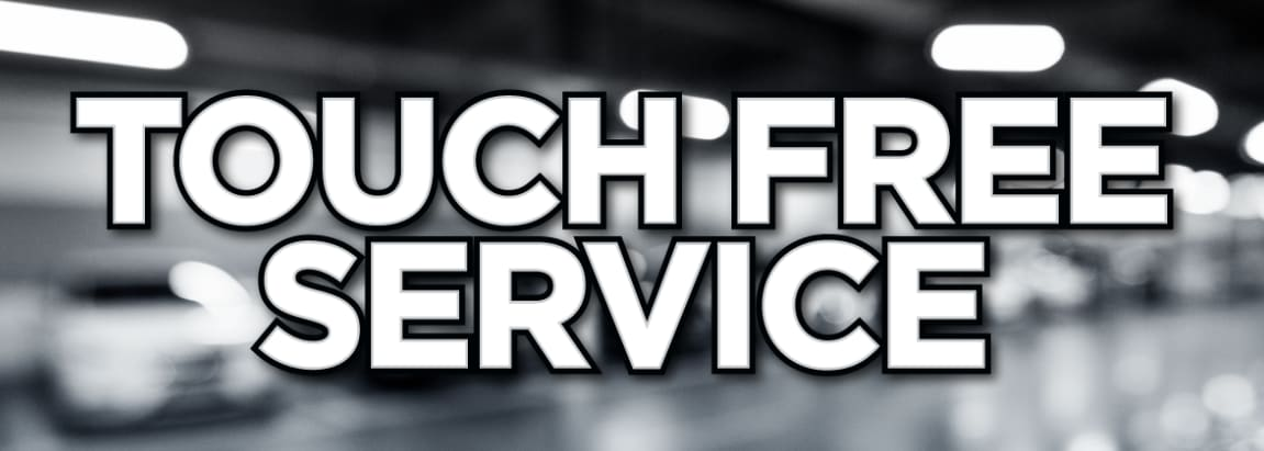 Click to Learn More About Our Touch Free Service
