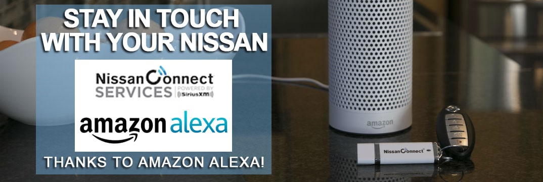Larry H Miller Nissan Corona Nissan Connect Services, Alexa Amazon Alexa and Nissan