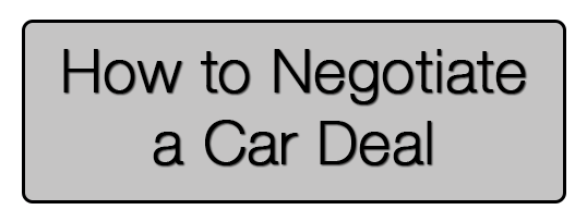 How To Negotiate A Car Deal