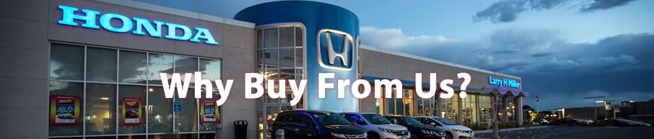 Larry Miller Honda >> Why Should You Buy From Larry H Miller Honda In Murray Utah