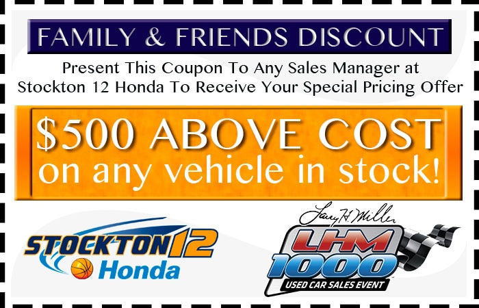 Friends and Family Discount Stockton 12 Honda