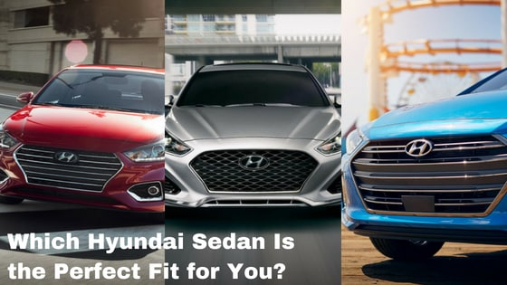 Which Hyundai Sedan Is the Perfect Fit for You?