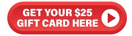 Get Your $25 Gift Card Here