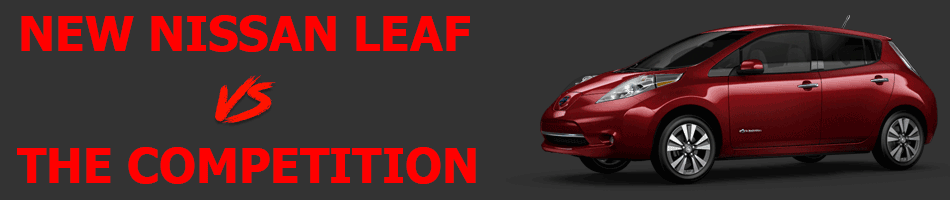 New Nissan Leaf vs the Competition