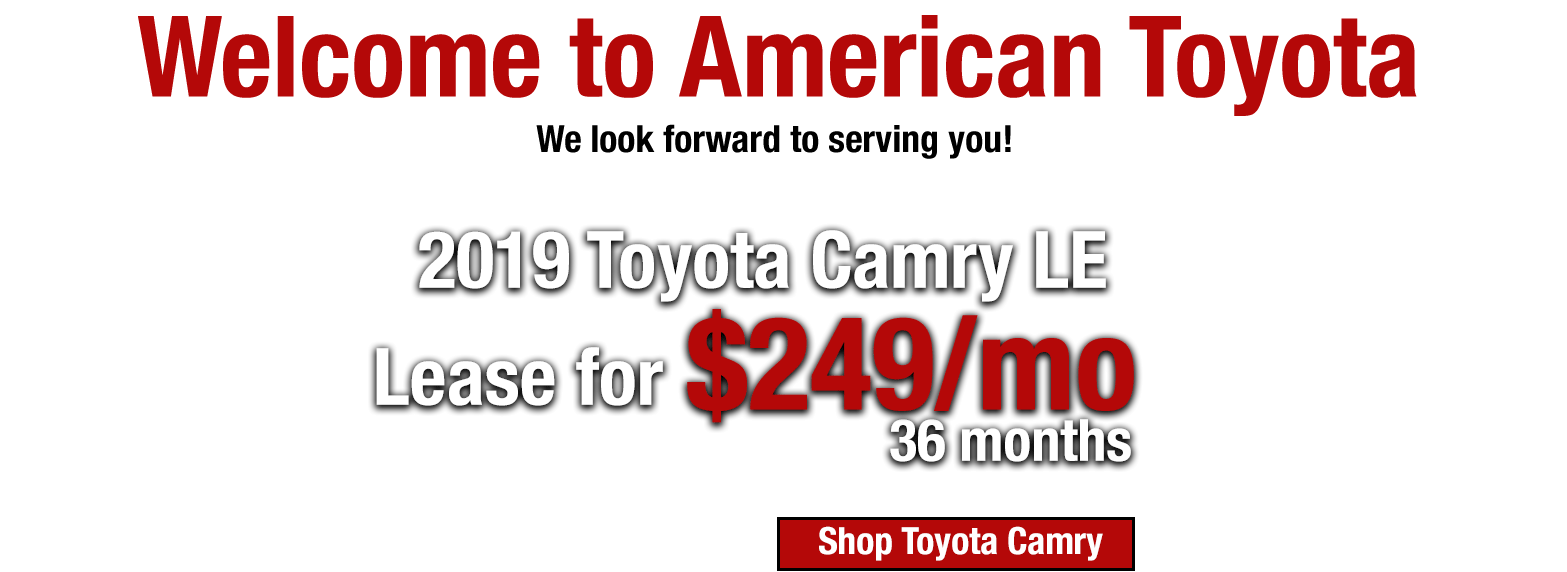 Lease a new 2019 Toyota Camry LE for $249/mo for 36 months at LHM American Toyota Albuquerque