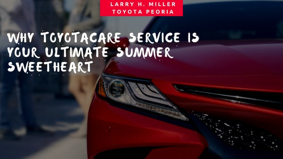 Why ToyotaCare Service Is Your Ultimate Summer Sweetheart