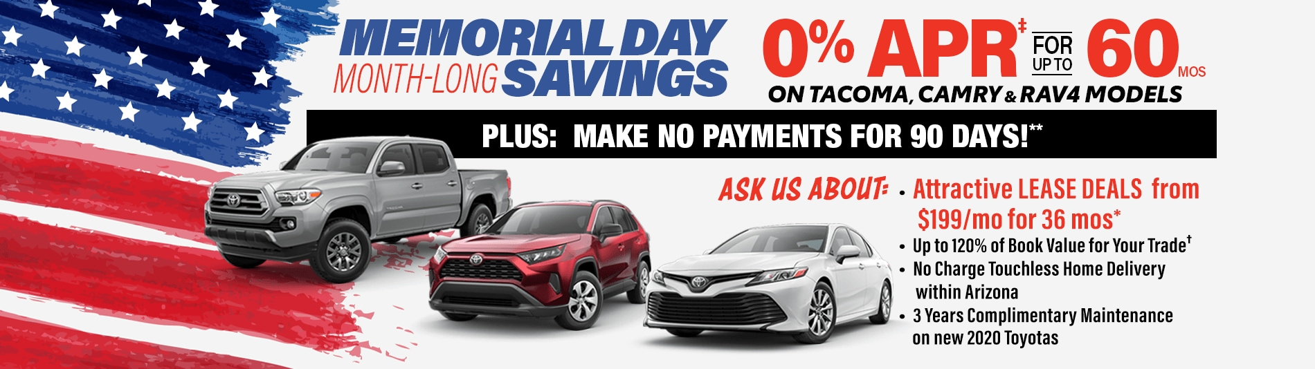 0% APR for 60 months on 2020 Tacoma, Camry, RAV4 at Larry H. Miller Toyota Peoria