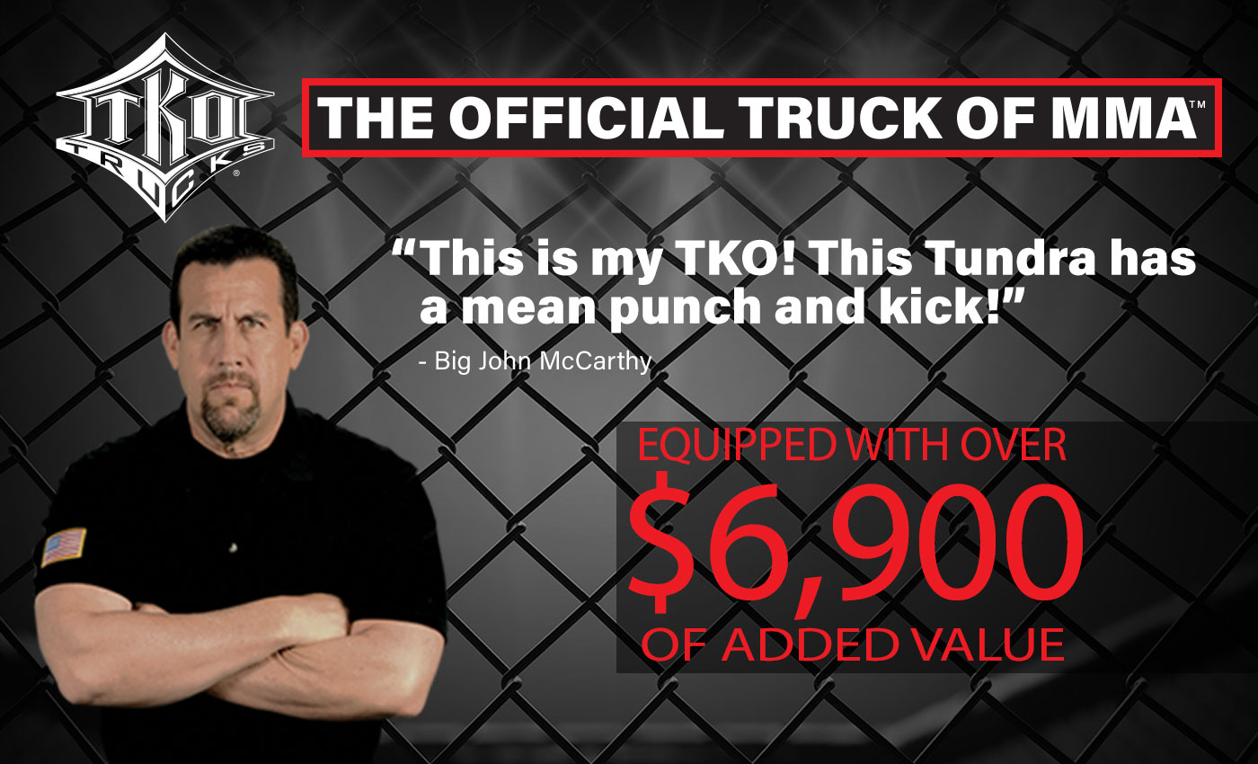 Toyota Tundra TKO The Official Truck of MMA