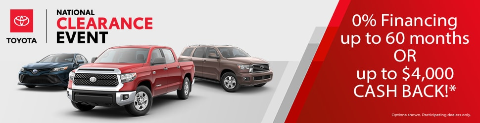 0% Financing up to 60 months OR up to $4,000 Cash Back during the Toyota National Clearance Event in Peoria, AZ