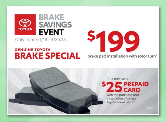 Toyota Brake Savings Event - Brake Service Special Coupon includes Offer for $25 Pre-paid Card at Larry H. Miller Toyota, Peoria, AZ