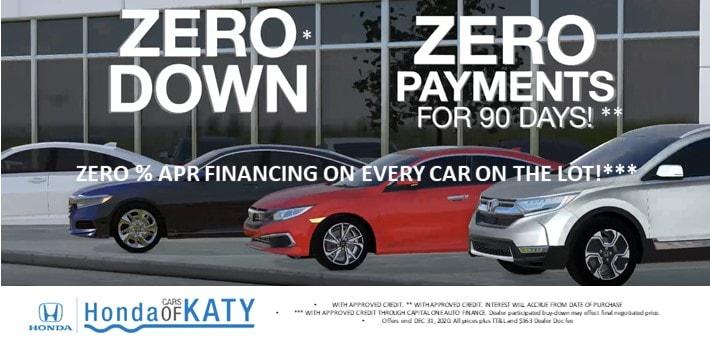 Zero Down Zero Payments for 90 Days