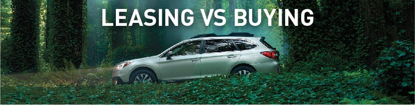 Leasing Vs Buying A New Subaru Lithia Subaru Of Oregon City