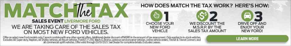 MATCH THE TAX SALES EVENT LIVERMORE FORD