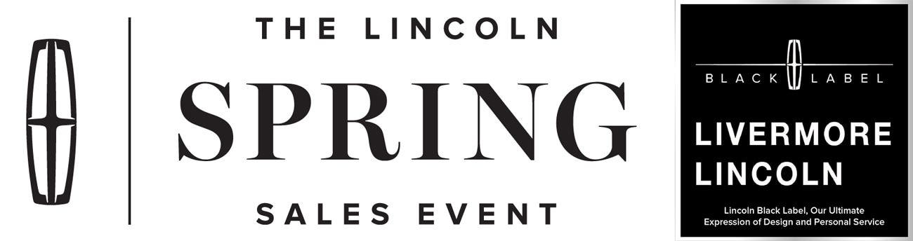2019 Lincoln Lease Offer Details | The Lincoln Spring Sales Event with attractive lease offers near Livermore, in SF Bay Area, CA.