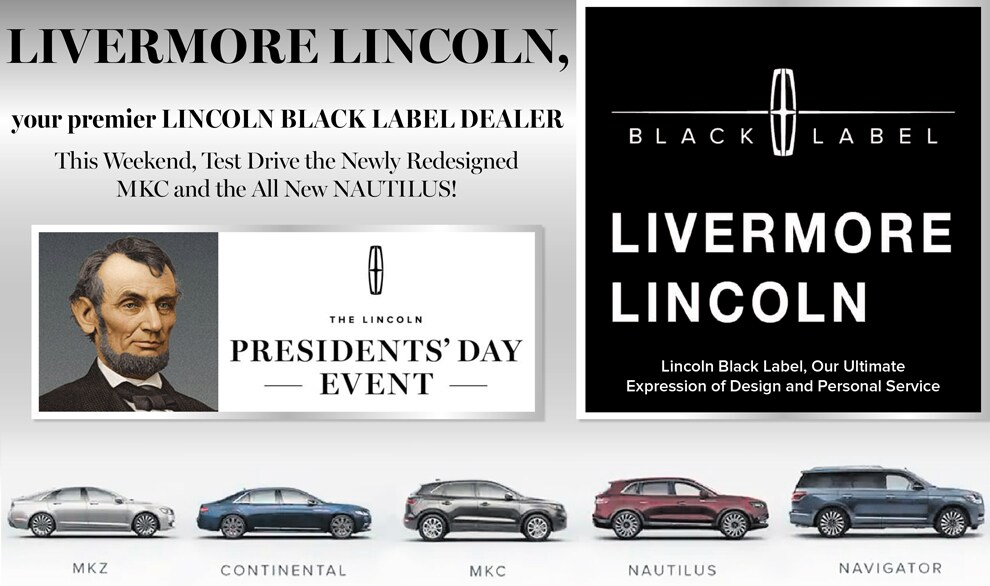 2019 Lincoln Presidents Day Purchase, Finance and Lease Offer Details | Lincoln offers during Presidents Day Sale near Livermore, in SF Bay Area.