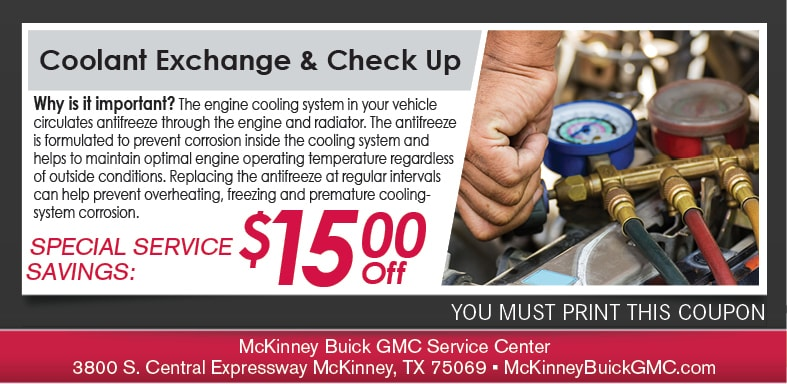 Coolant Flush Service Coupon, McKinney, TX Buick-GMC Service Special. If no image displays, this offer has ended.