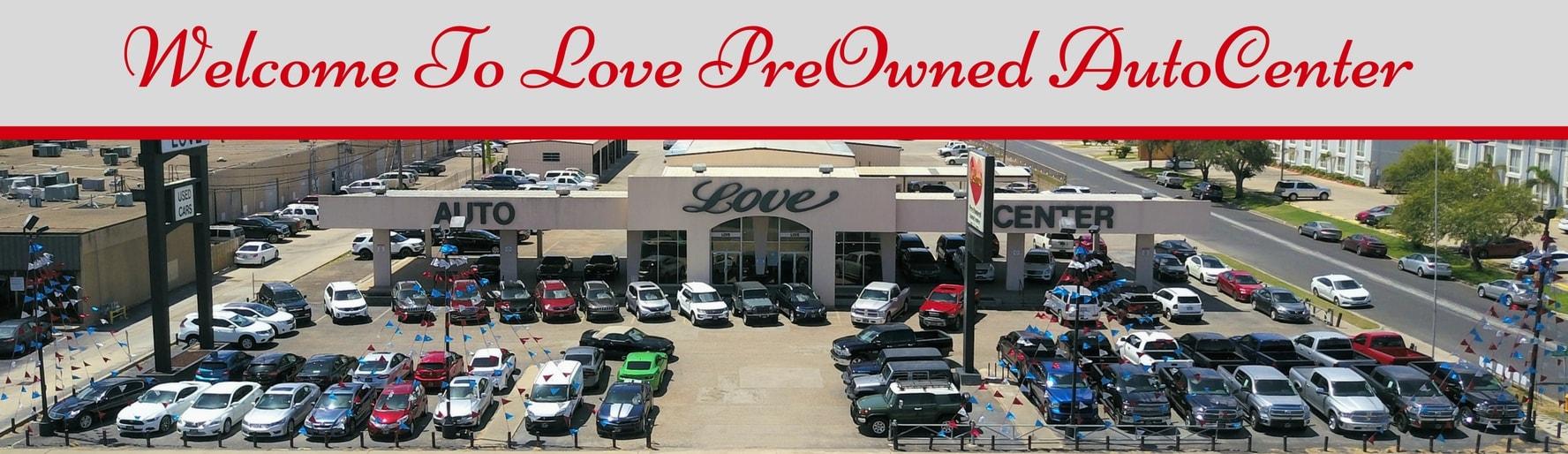 Ford Dealership Corpus Christi >> Love PreOwned AutoCenter | New dealership in Corpus Christi, TX 78411(888) 928-3086