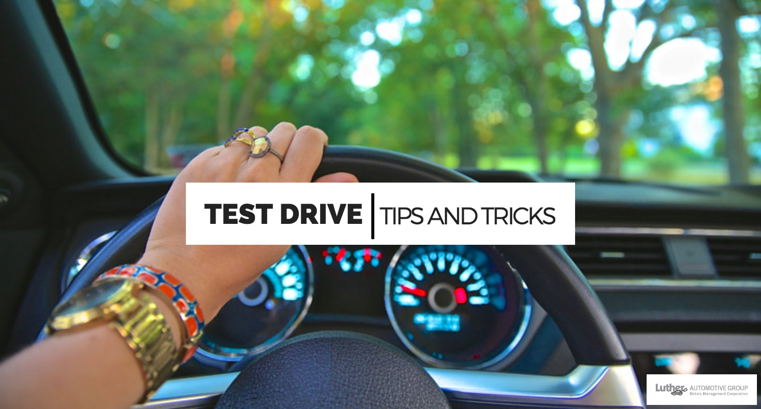 How to Take a Test Drive | Tips and Tricks | Luther Automotive