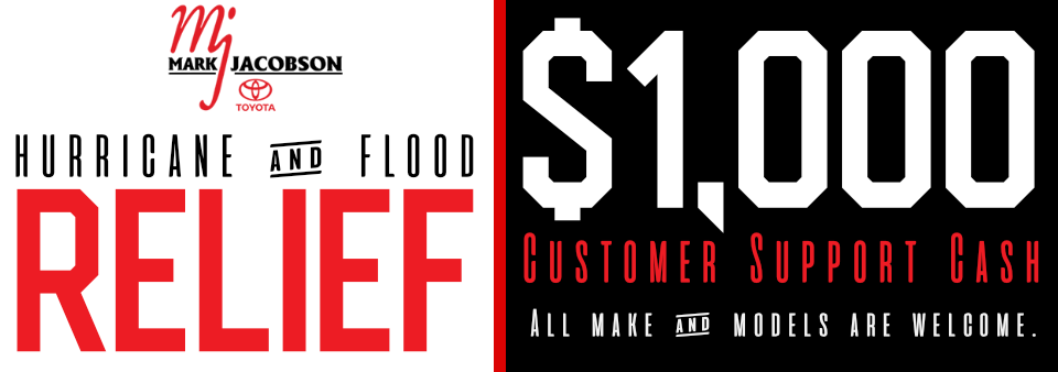 Hurricane Flood Relief Rebate Mark Jacobson Toyota