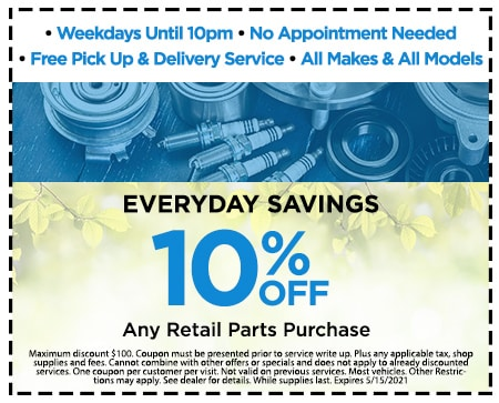 EVERYDAY SAVINGS GET 10% Off Any Retail Parts Purchase