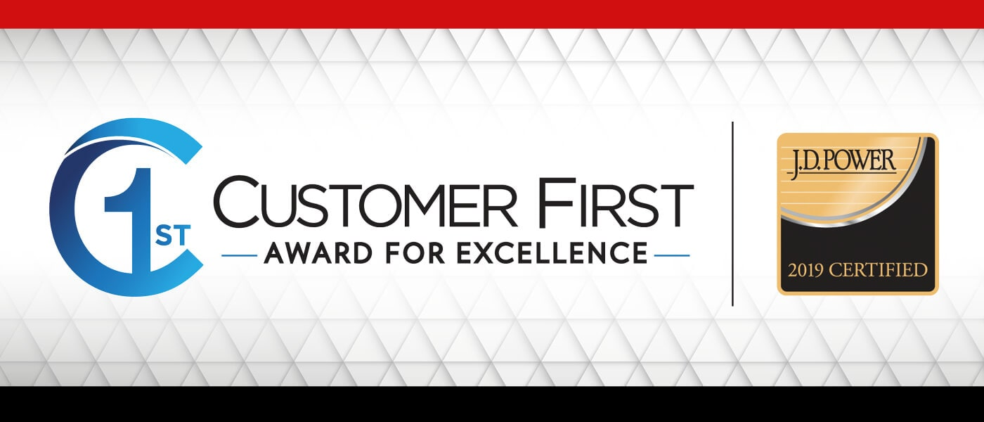 2019 JD Power Customer First Award For Excellence