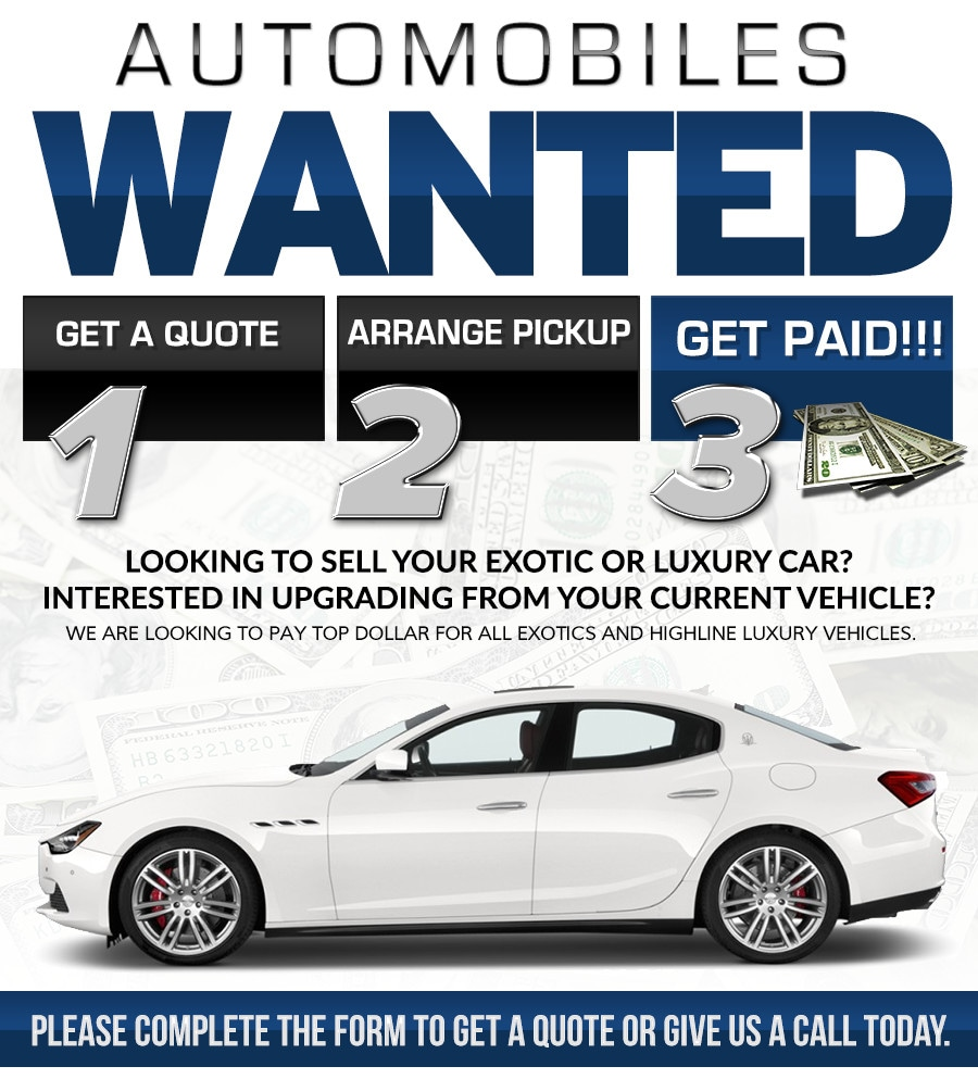 TOP DOLLAR For Your Exotic Or Luxury Vehicle