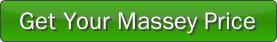 Get Your Massey Price