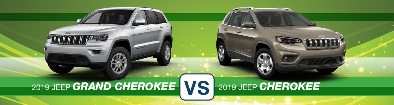 2019 Jeep Grand Cherokee vs. 2019 Jeep Cherokee