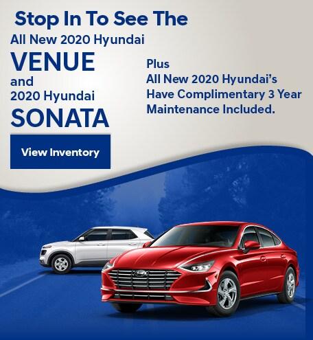 May Stop In To See The All New 2020 Hyundai Venue and 2020 Hyundai Sonata