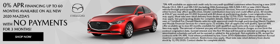 0% APR financing up to 60 months available on all new 2020 Mazda's
