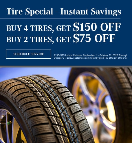 Tire Special - Instant Savings