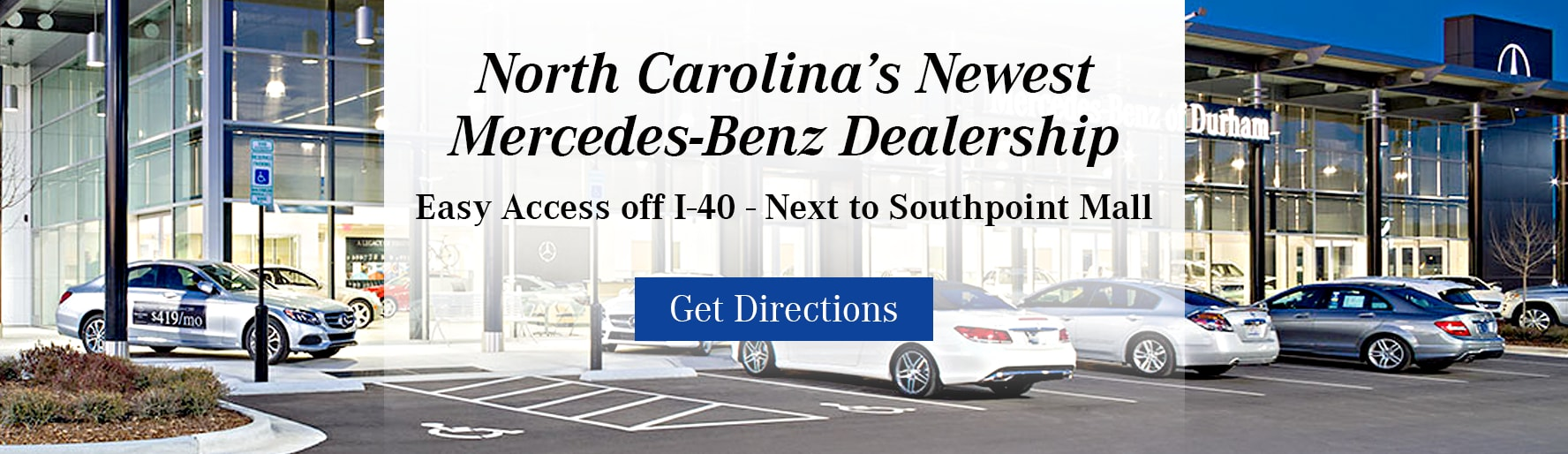 Mercedes Benz Of Durham Serving Raleigh New 2018 2019 Used